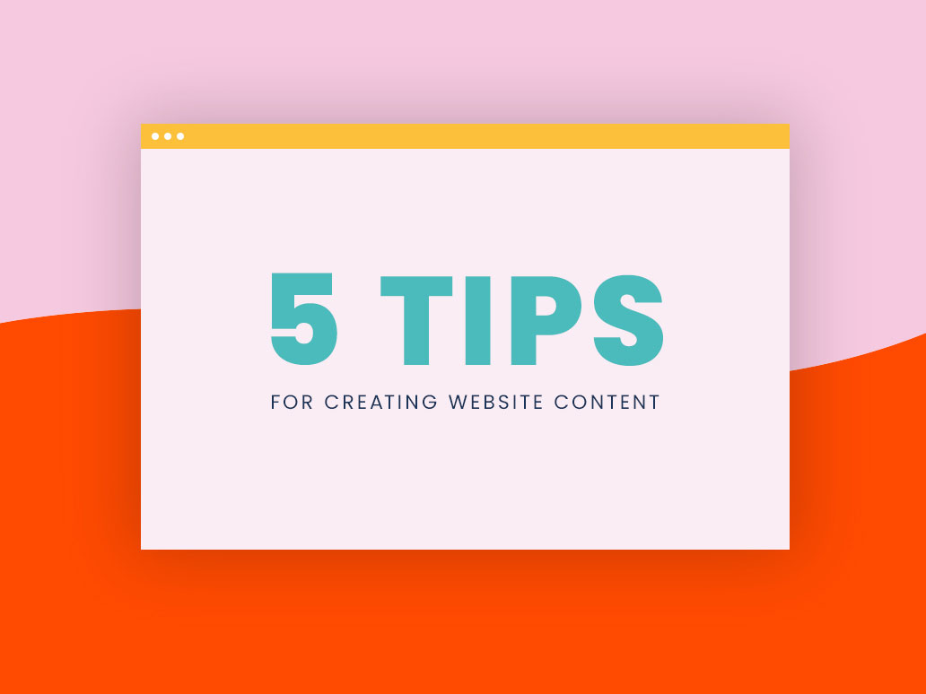 Banter Group Newsletter, 5 tips for creating website content