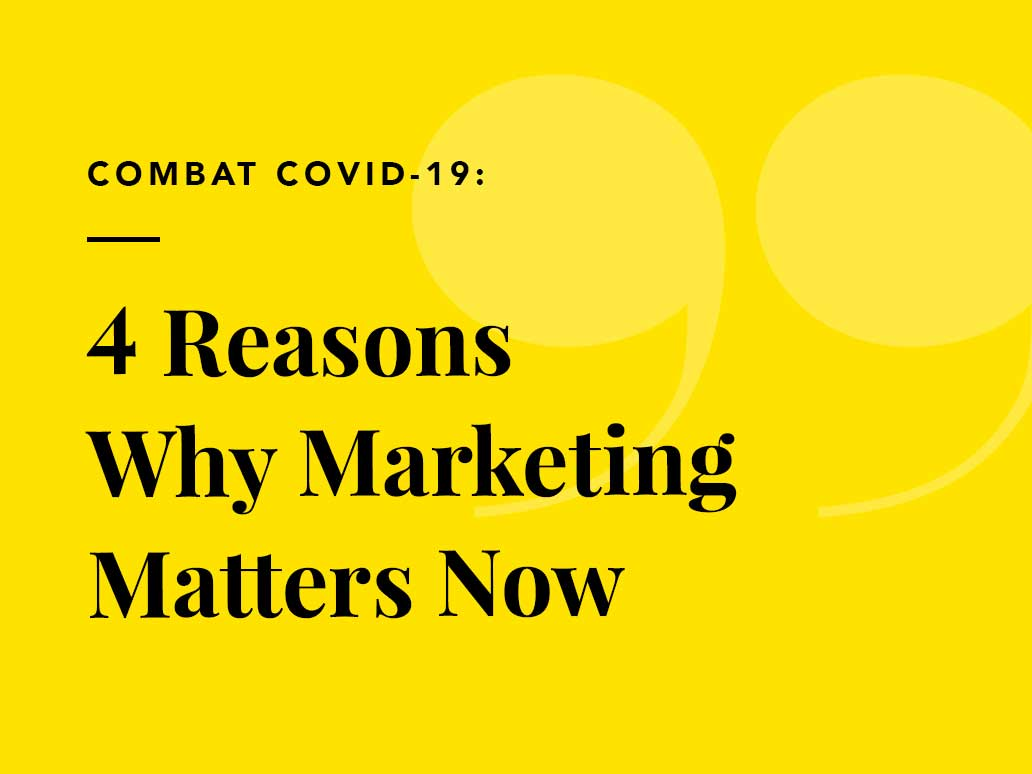 Combat COVID-19: 4 reasons why marketing matters now, Banter Group