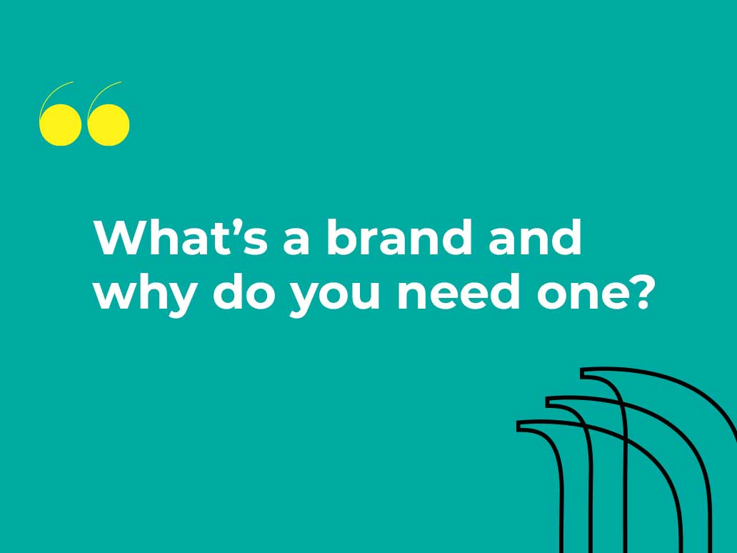 Banter Group, What's a brand and why do you need one?